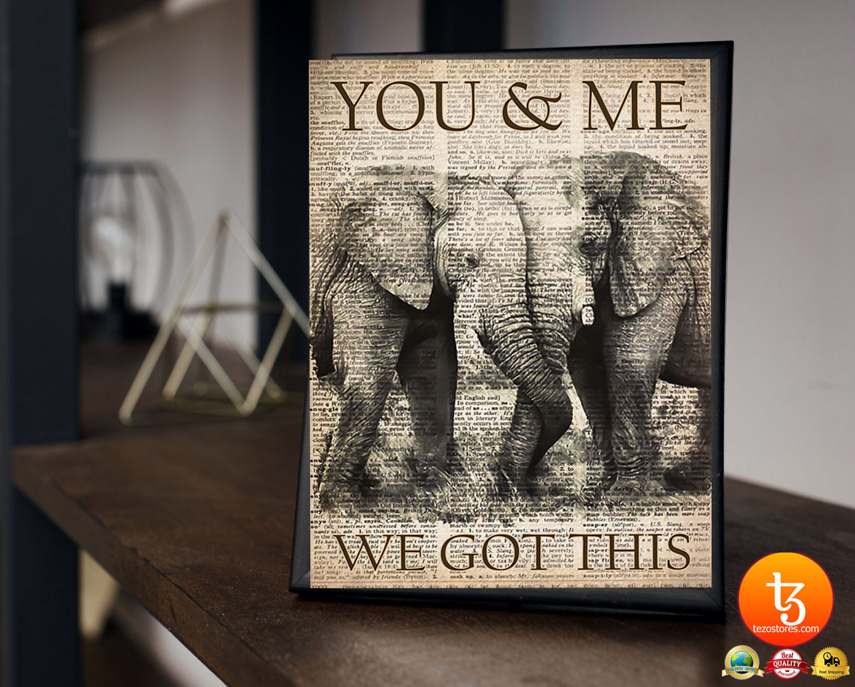 Elephant you and me we got this poster 23