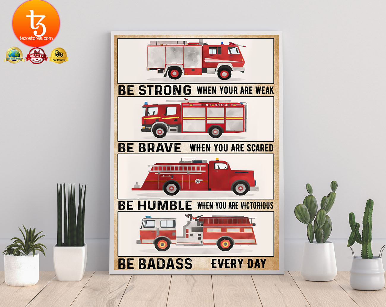 Fire trucks be strong be brave be humble poster 19