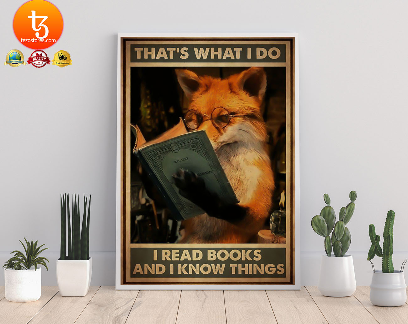Fox that's what I do I read books and I know things poster 19