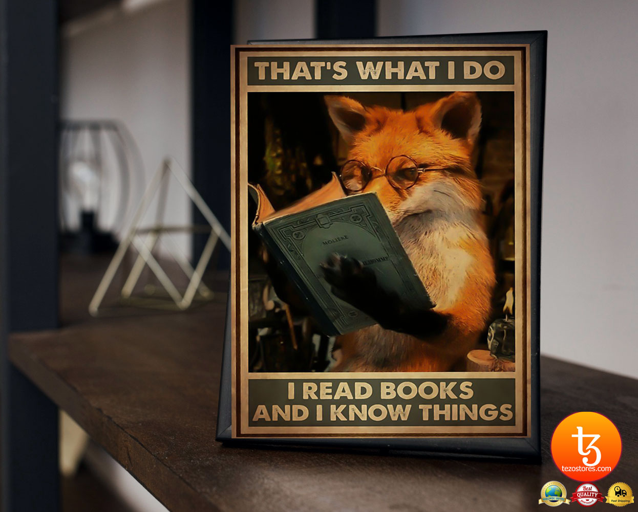 Fox that's what I do I read books and I know things poster 21