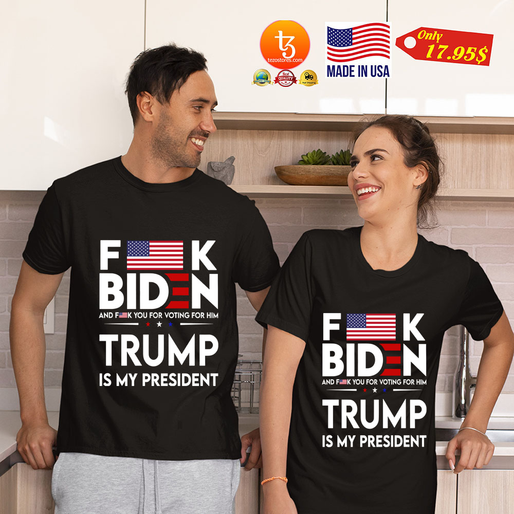 Fuck Biden And Fuck You Voting For Him Trump Is My President Shirt 23