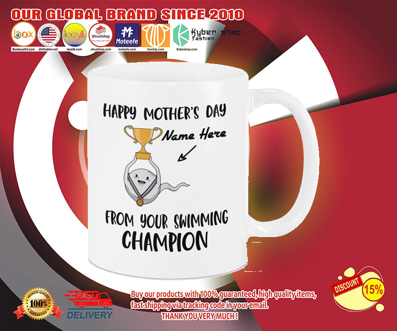 Happy mother's day from your swimming champion mug 4