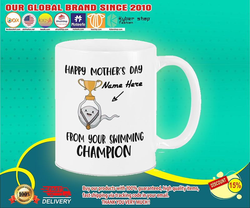 Happy mother's day from your swimming champion mug 3