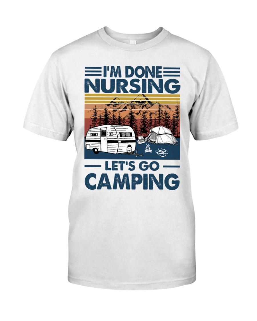 Im done nursing lets go camping Shirt 21