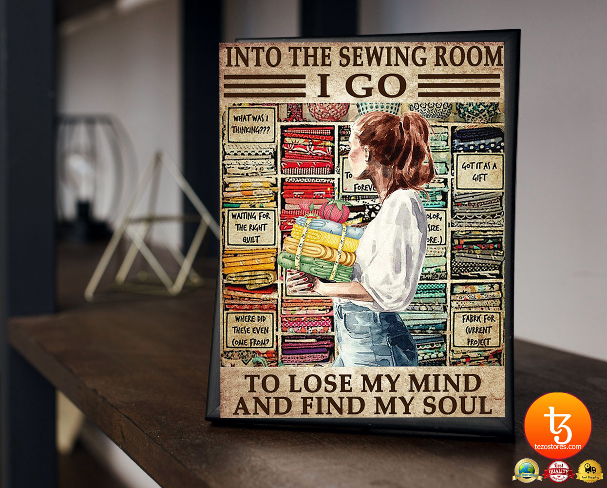 Into the sewing room I go to lose my mind and find my soul poster 16