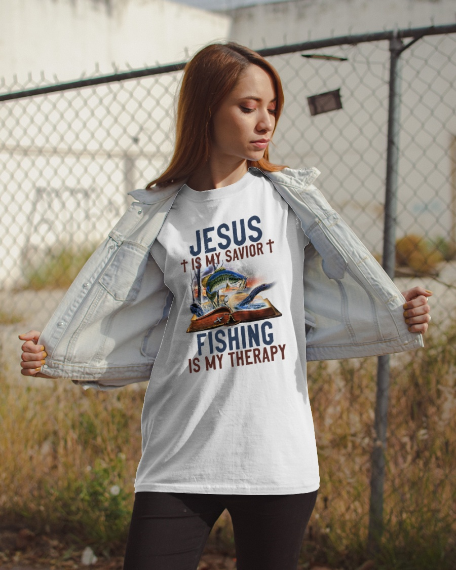 Jesus Is My Savior Fishing Is My Therapy Shirt 23