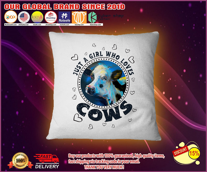 Just a girl who loves cows pilow 3