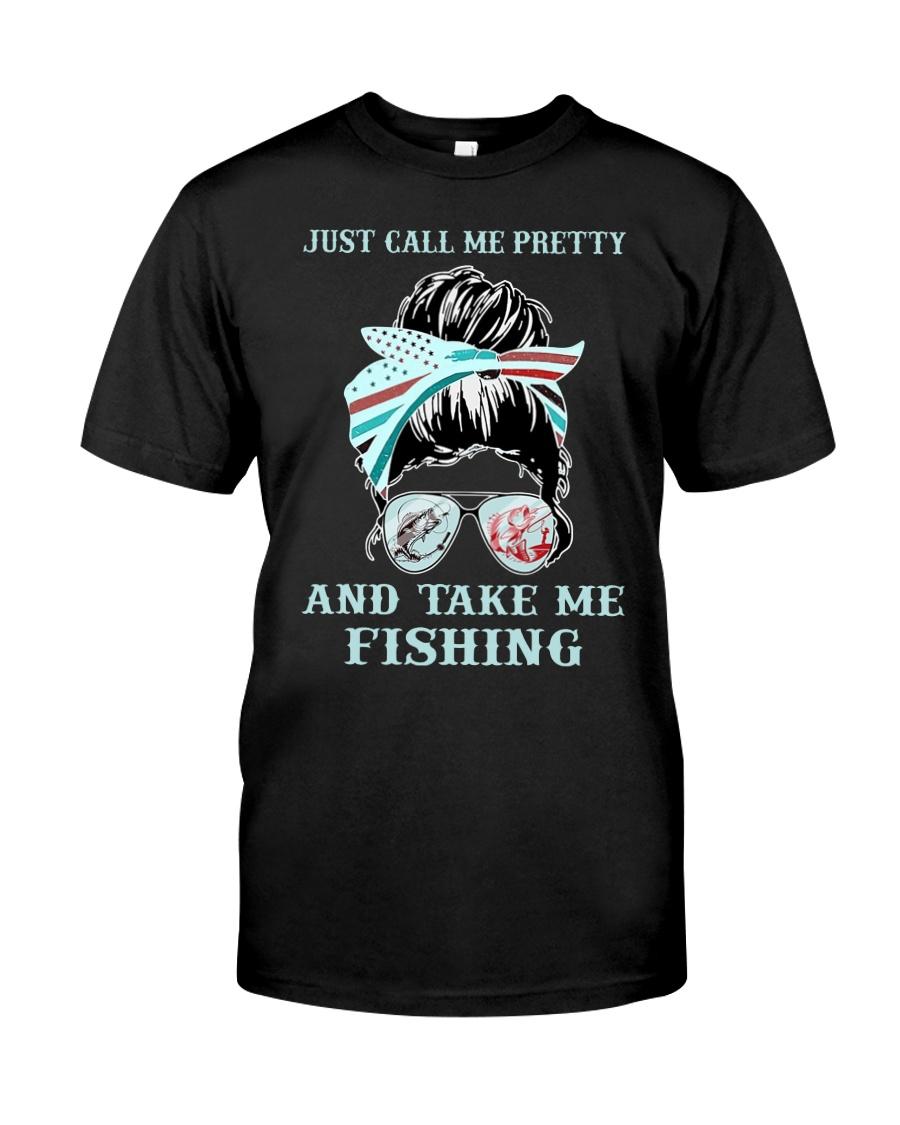Just call me pretty and take me fishing Shirt 23