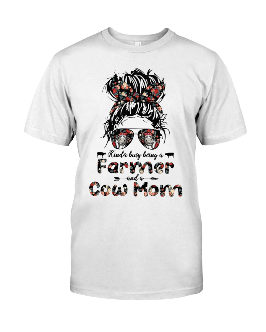 Kinda Busy Being A Farmer And A Cow Mom Shirt 2