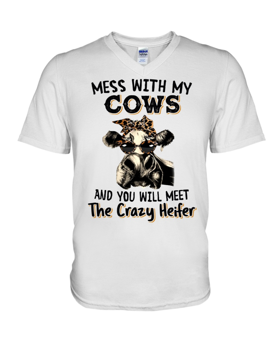 Mess with My Cows and You Will Meet The Crazy Heifer Shirt 4