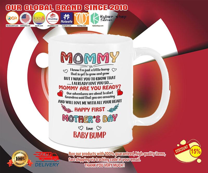 Mommy i know i'm just a little bump mug 4