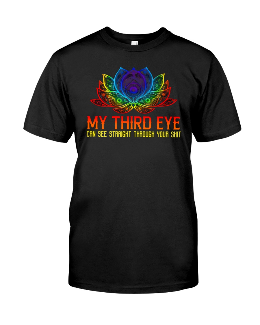 My third eye can see straight through your shit shirt 2
