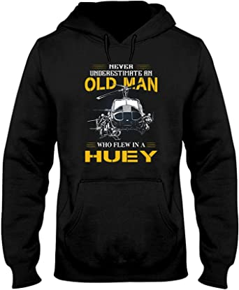 Never Underestimate An Old Man Who Flew In A Huey Shirt 1