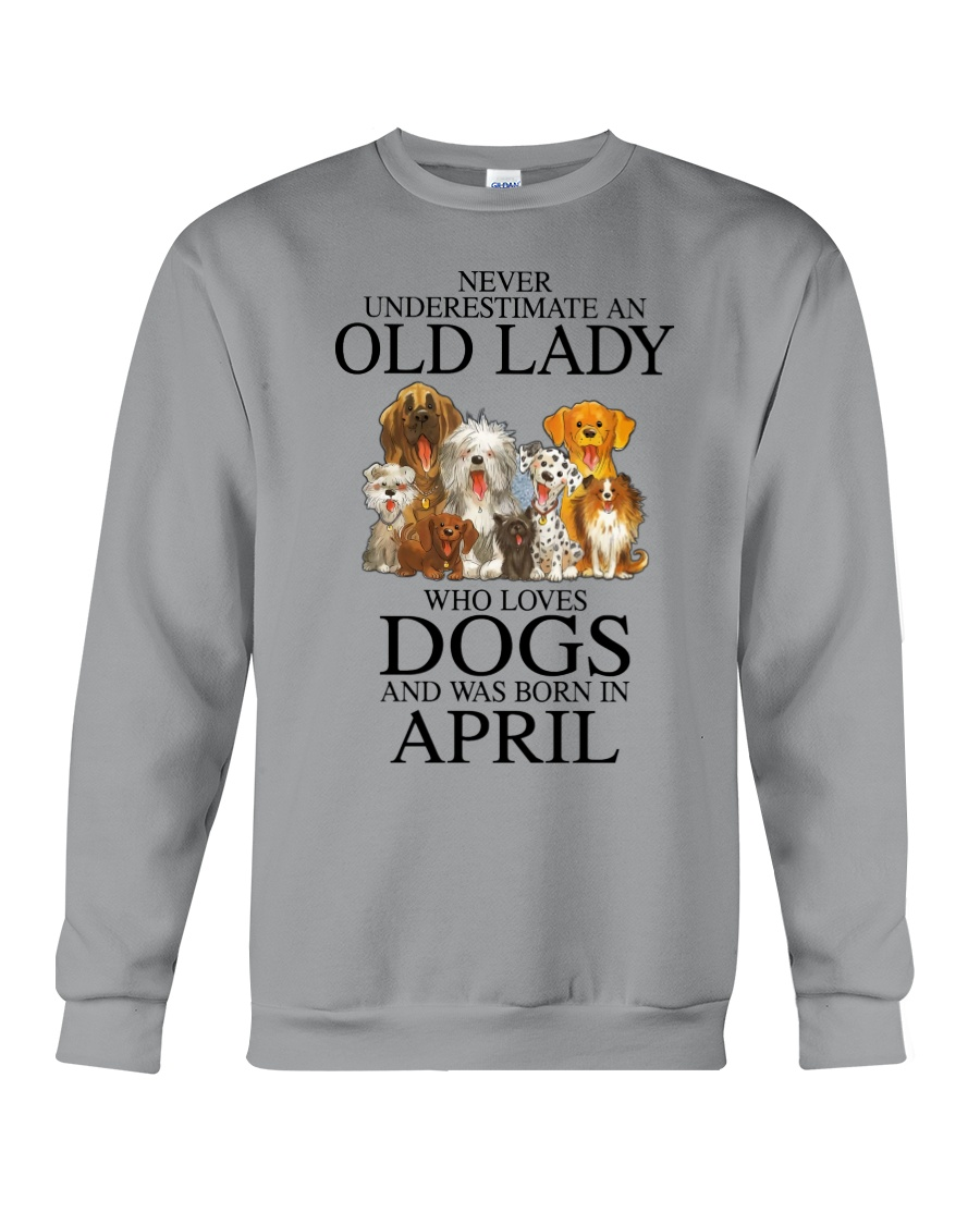 Never underestimate an old lady who loves dogs and was born in april Shirt 21