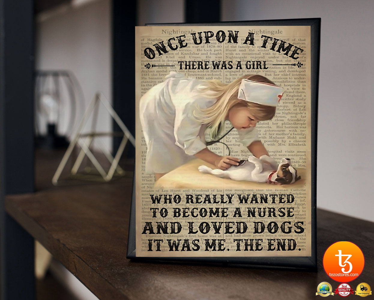 Once upon a time there was a girl who really wanted to become a nurse and loved dogs poster 17