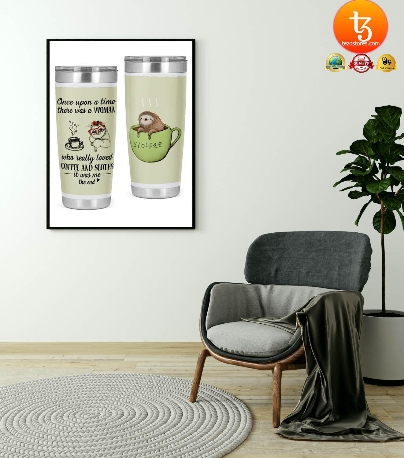 Once upon a time there was a woman who really loved coffee and sloths tumbler 19