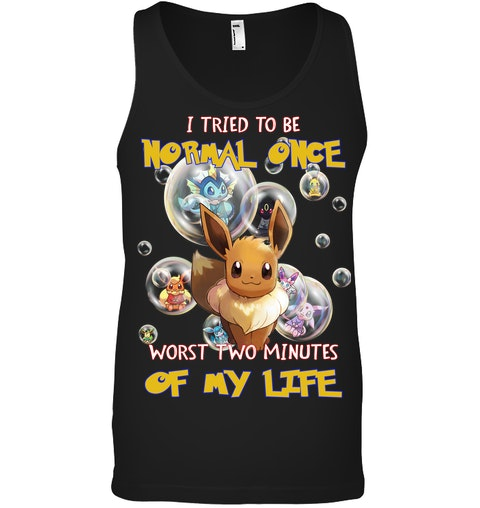 Pikachu I Tried To Be Normal Once Worts Two Minites Of My Life Shirt 4