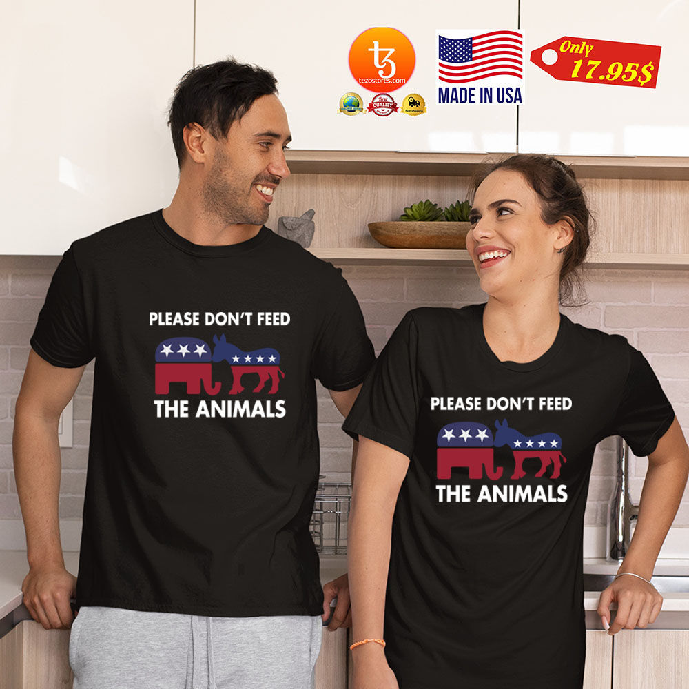 Please Dont feed the animals Shirt 23