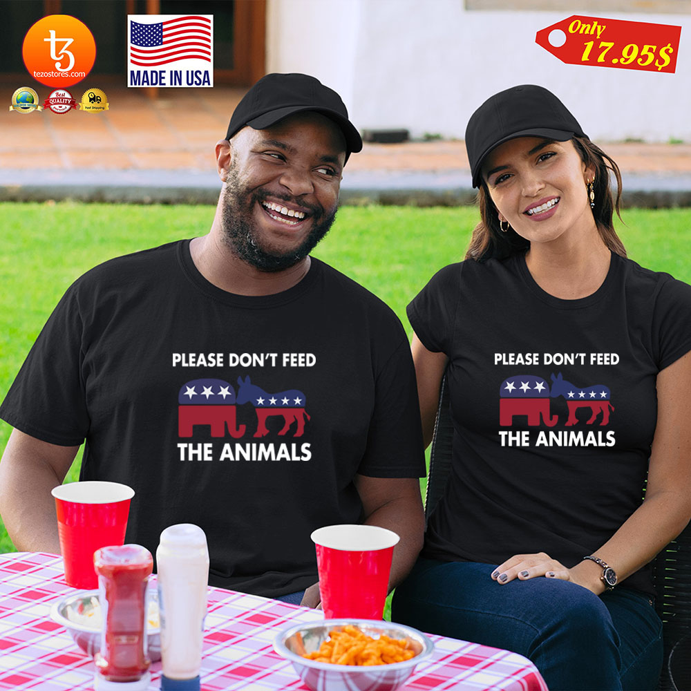Please Dont feed the animals Shirt 19