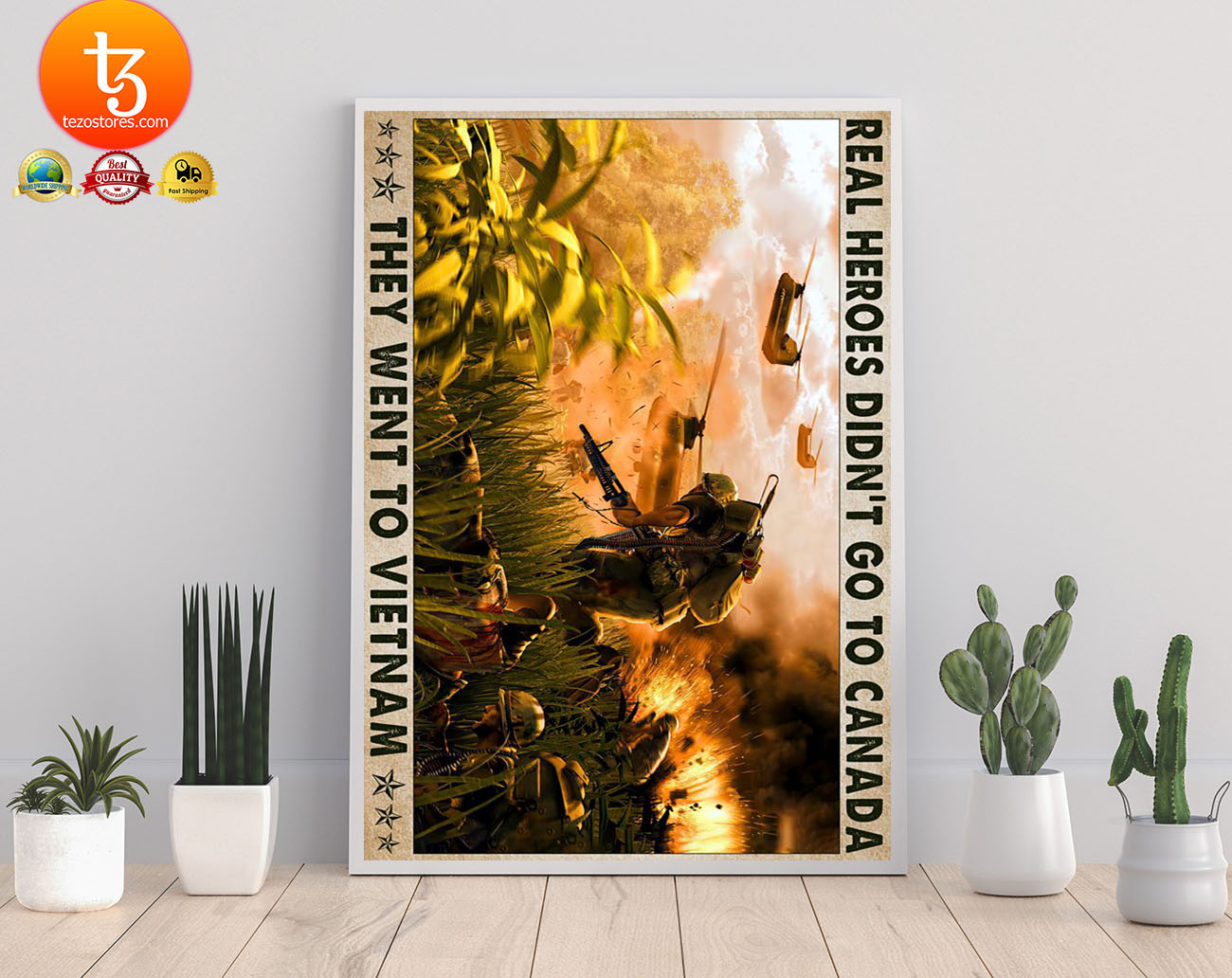 Real heroes didn't go to canada they went to vietnam poster 23
