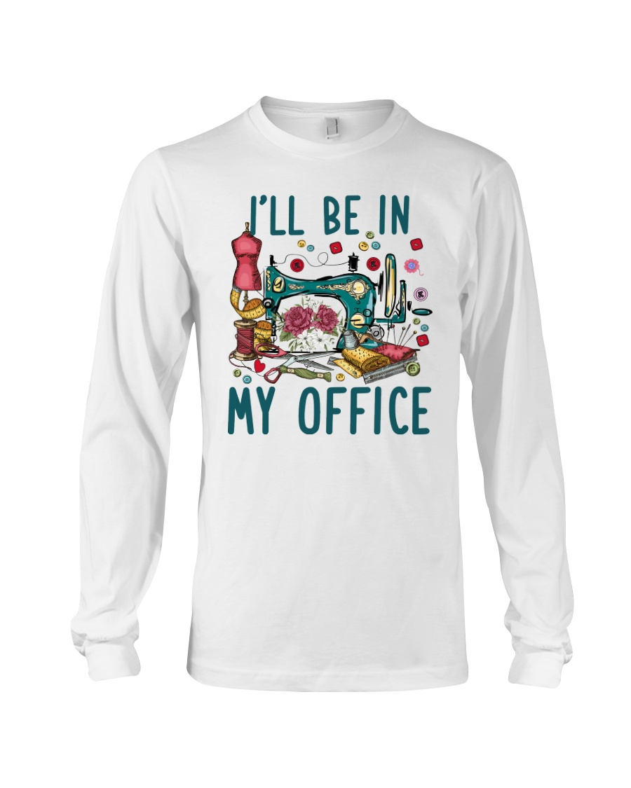 Sewing I'll Be In My Office Shirt 19