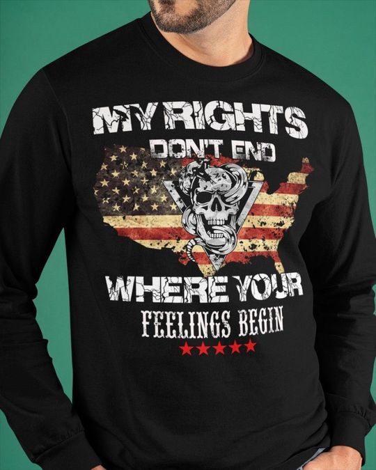 Skull My Rights Don't end Where Your Feelings Begin Shirt 2