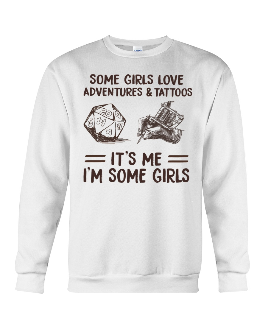 Some Girl Love Adventures And Tattoos It's Me I'm Some Girls Shirt 19