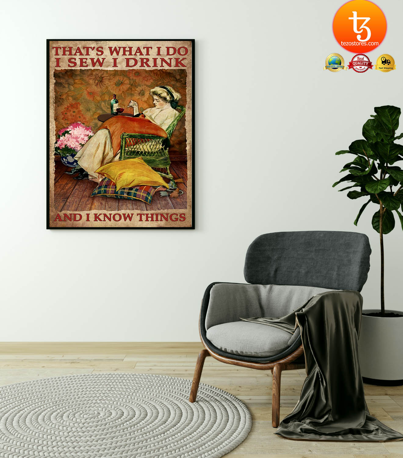 That's what I do I sew I drink and I know things poster 4