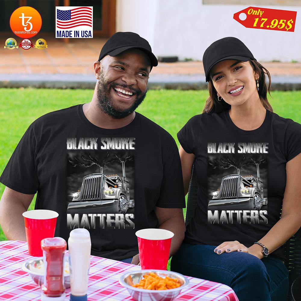 Trucker Black smoke Matters Shirt 25