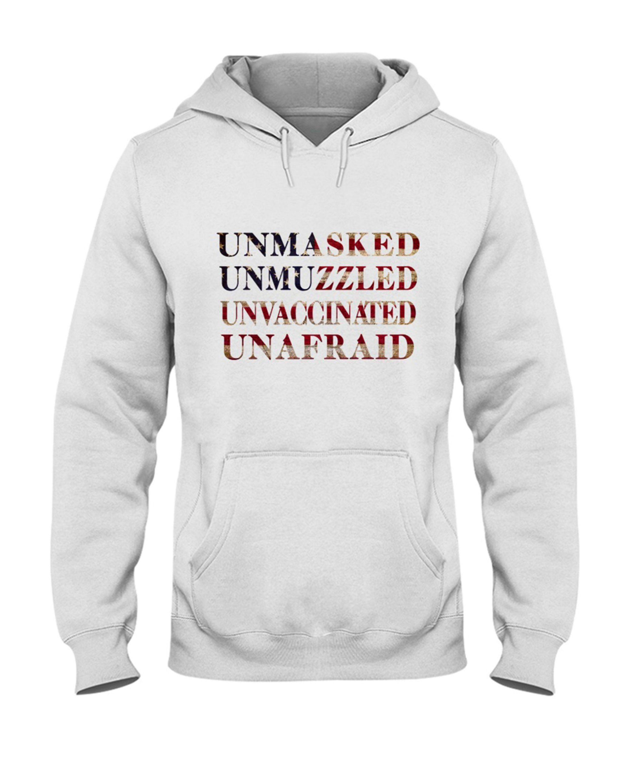 Unmasked Unmuzzled Unvaccinated Unafraid Shirt 2