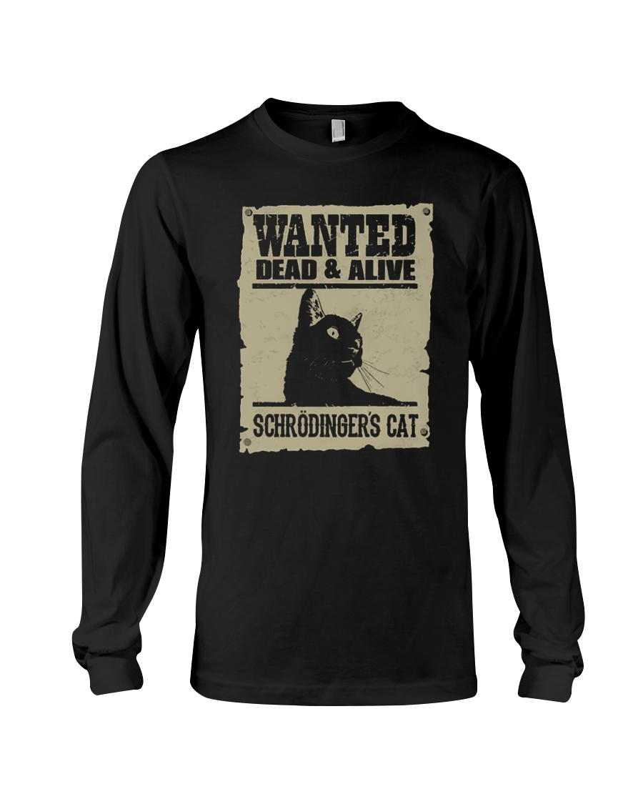 Wanted Dead And Alive Schrodingers Cat Shirt 2