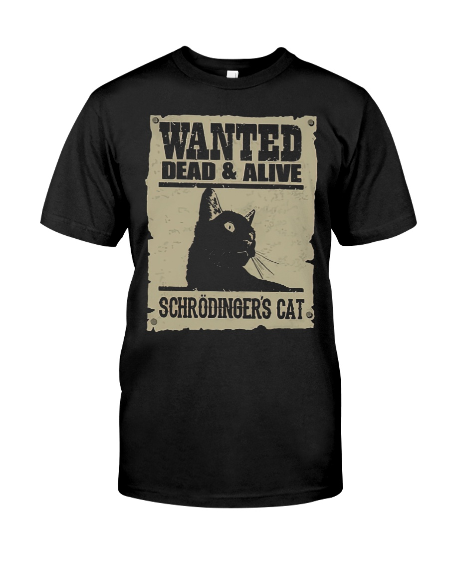 Wanted dead and alive schrodinger's cat shirt 2