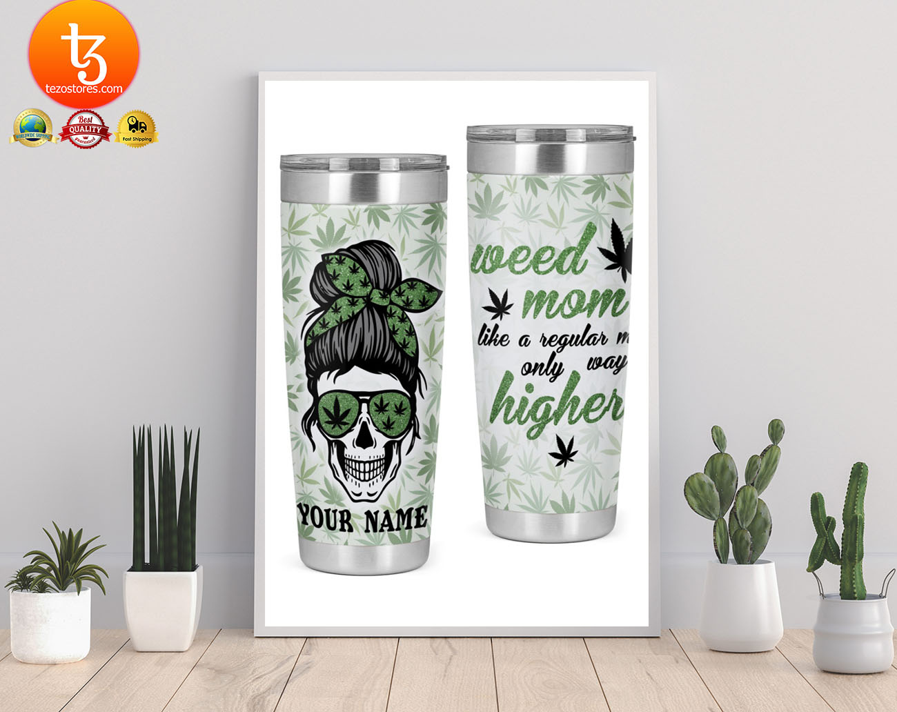Weed mom like a regular mom only way higher custom name tumbler 19