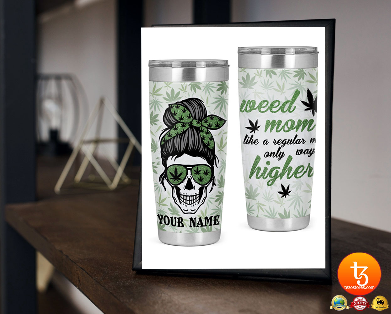 Weed mom like a regular mom only way higher custom name tumbler 21