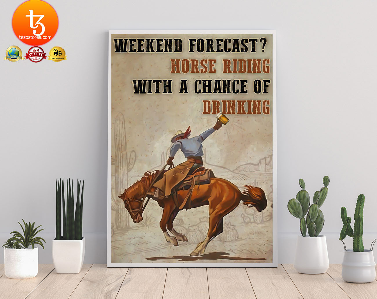 Weekend forecast horse riding with a chance of drinking poster 19