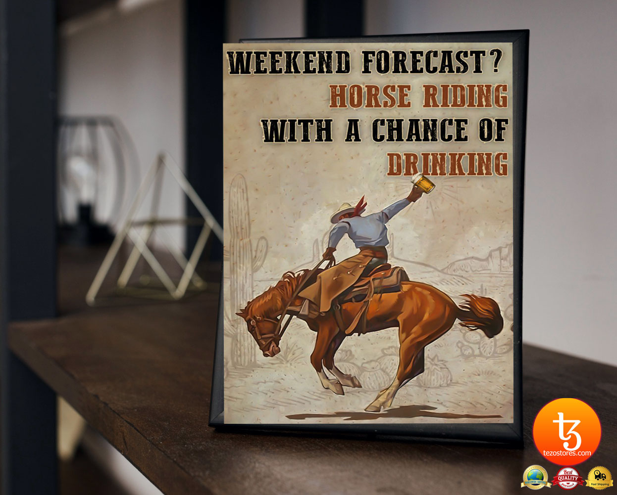 Weekend forecast horse riding with a chance of drinking poster 21