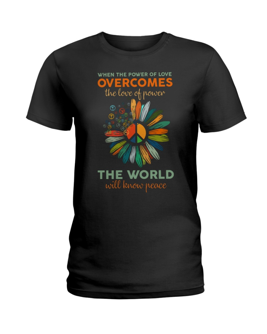 When The Power Of Love Overcomes The Love Of Power Shirt 3