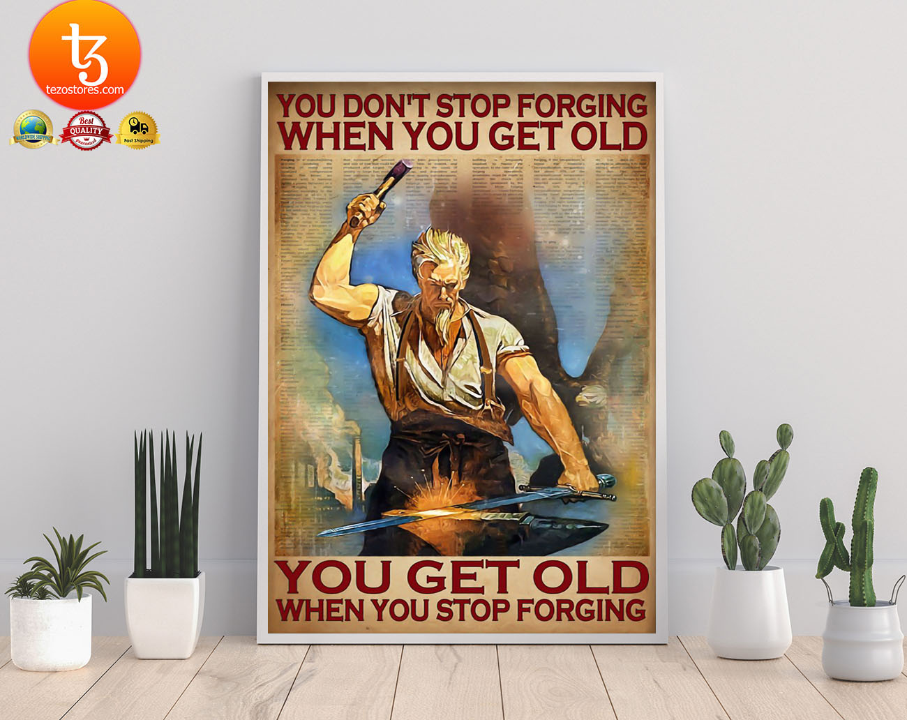 You don't stop forging when you get old poster 21
