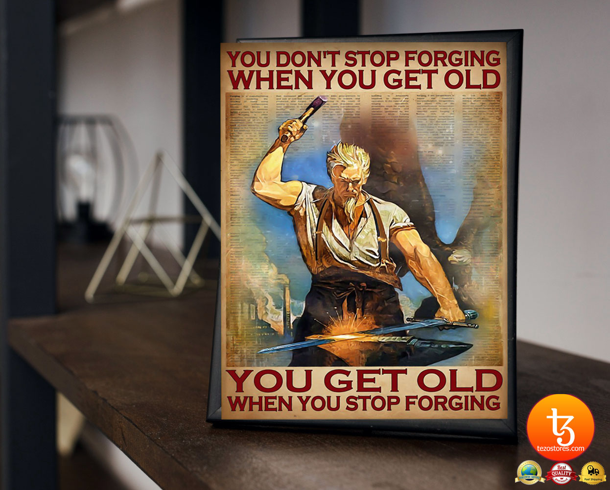 You don't stop forging when you get old poster 19