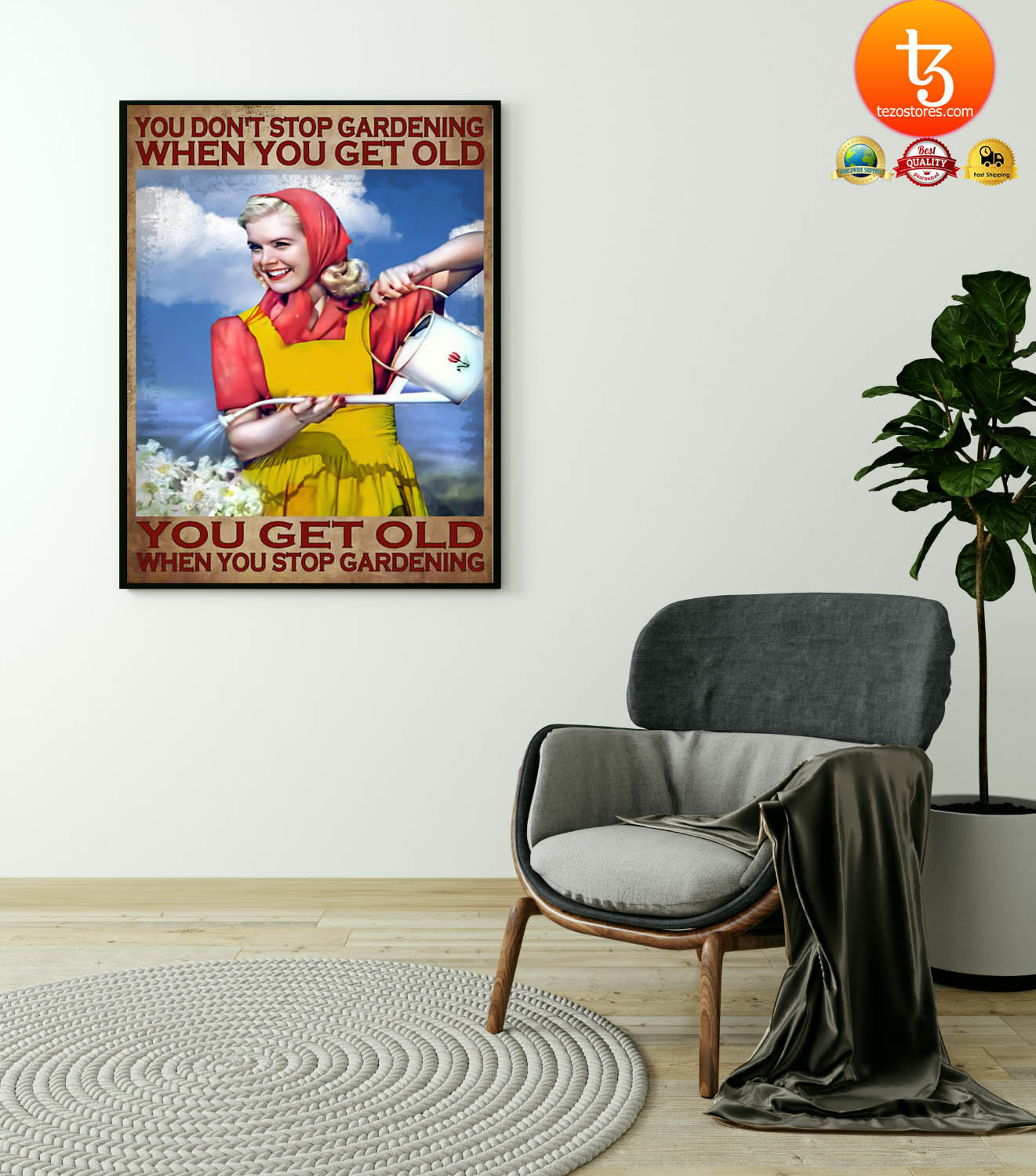 You don't stop gardening when you get old poster 21