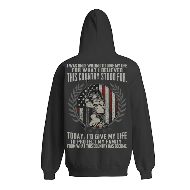 i was Once Willing to Give My Life for What I Believed This Country Stood for Shirt 2