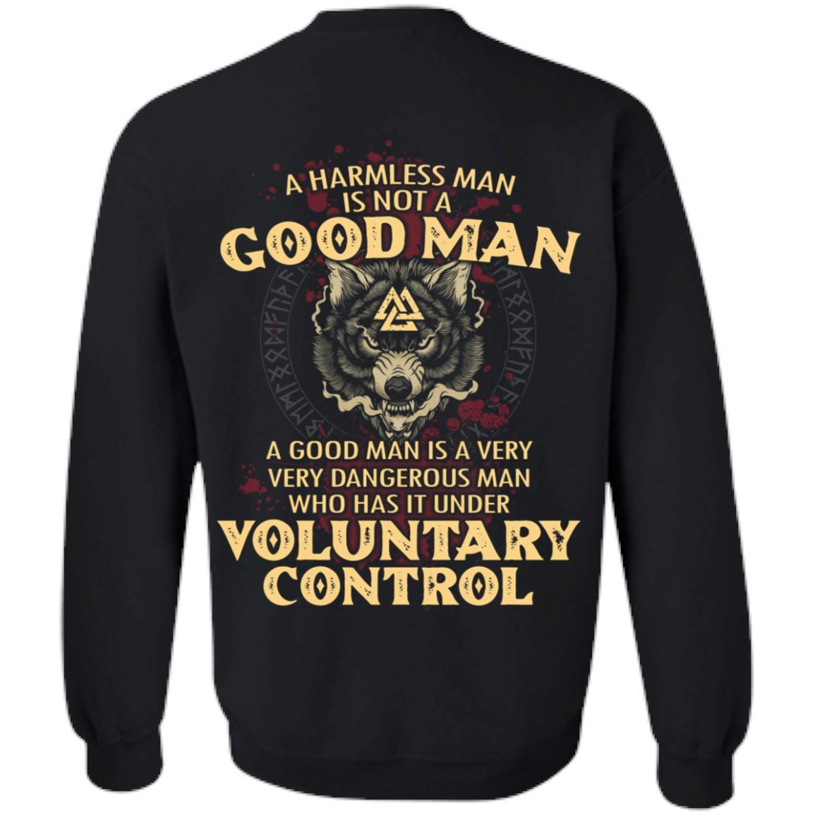 A harmless man is not a good man Shirt 22