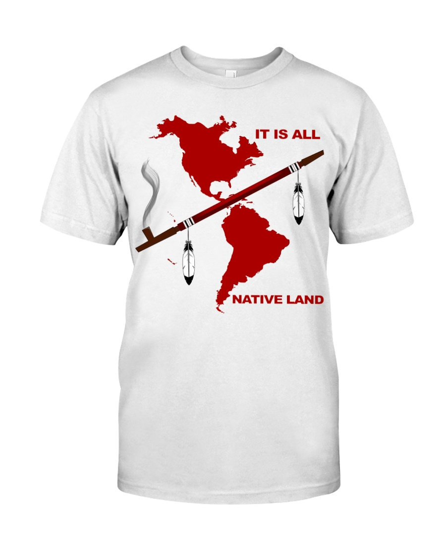 It Is All Native Land Shirt 23