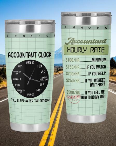 Accountant Hourly Rate Accountant Clock Tumbler4