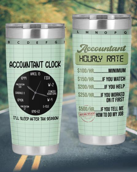 Accountant Hourly Rate Accountant Clock Tumbler5