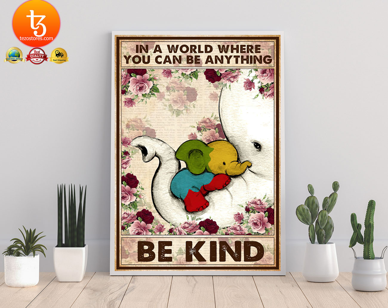 Autism Elephant In a world where you can be anything be kind poster 21
