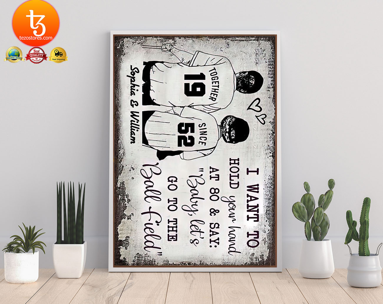 Baseball I want to hold your hand at 80 and say baby let's go to the ball field poster 19