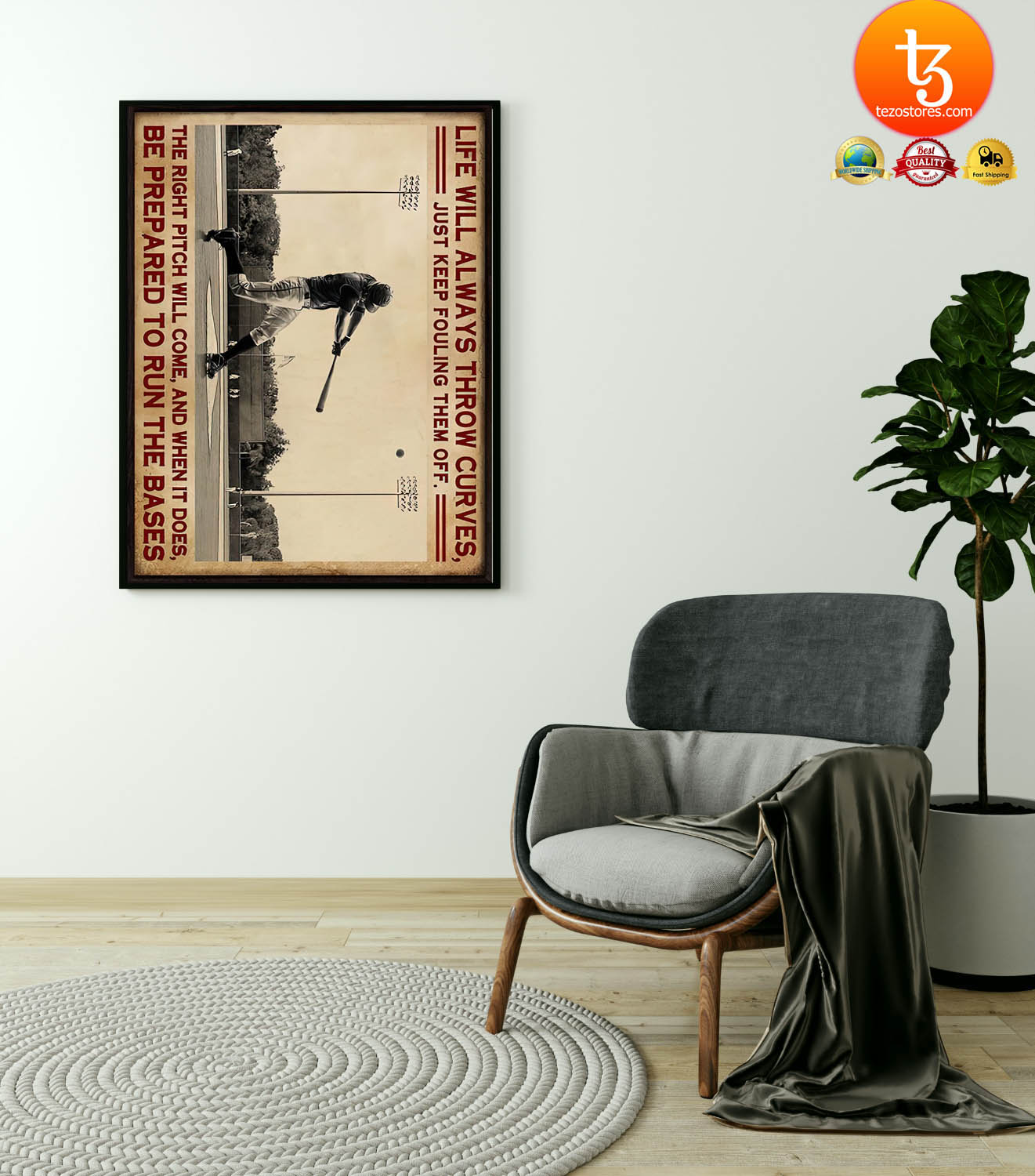Baseball life will always throw curves just keep fouling them off poster 23