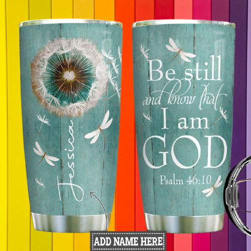 Be still and know that I am god custom personalized name tumbler2