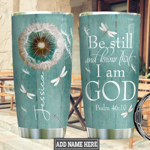 Be still and know that I am god custom personalized name tumbler4